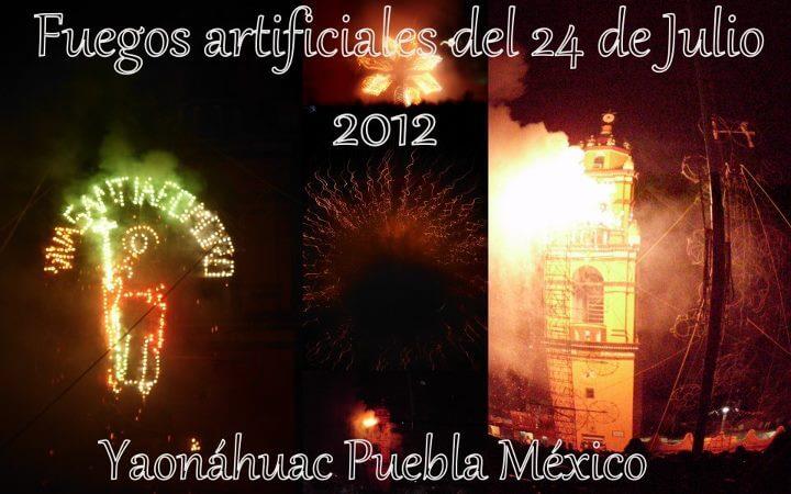 Una muestra de la quema fuegos artificiales del 24 de Julio en la feria Yaonáhuac Puebla México 2012.