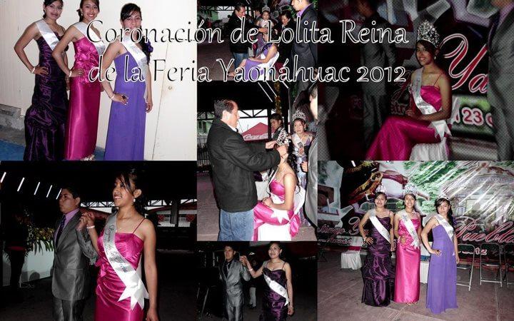 Ayer 24 de Julio se realizo la Coronación de Lolita reina de la feria Yaonáhuac Puebla México 2012, así como de sus princesas